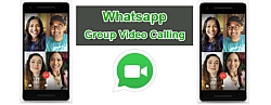 WhatsApp par hui  Group Video Calling kee shuruaat, aise kare use
